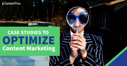 how to use case studies to optimize content marketing