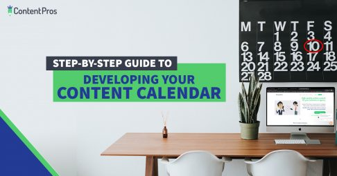 step-by-step guide to developing your content calendar