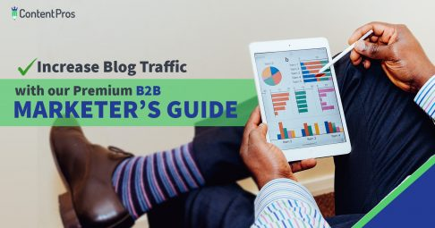 Increase blog traffic with our premium B2B marketer's guide