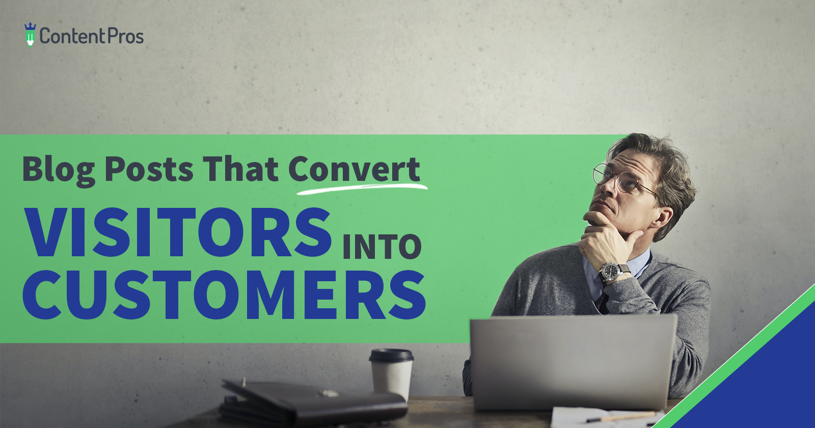 Blog posts that convert visitors into customers