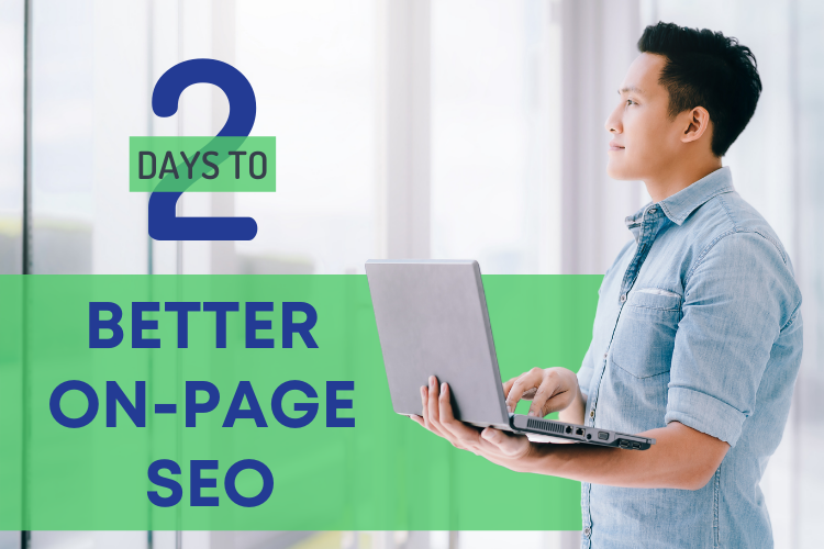 2 days to better on-page and off-page SEO
