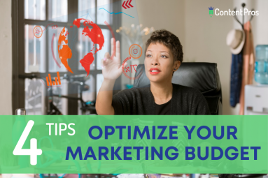 4 tips to optimize your content marketing budget