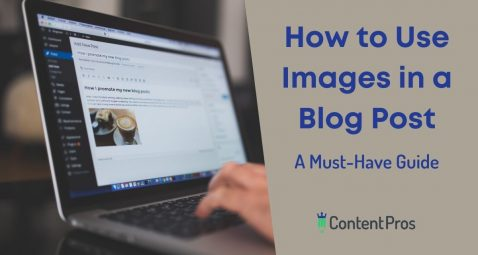 How to Use Images in a Blog Post A Must-Have Guide